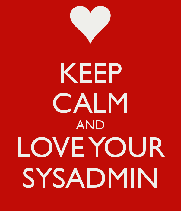 keep-calm-and-love-your-sysadmin